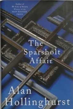 Alan Hollinghurst THE SPARSHOLT AFFAIR First Edition Signed