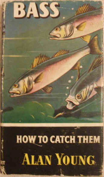 Alan Young BASS HOW TO CATCH THEM First Edition