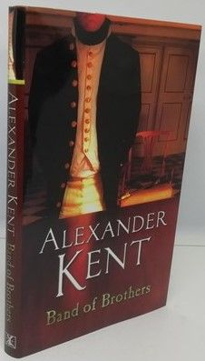 Alexander Kent BAND OF BROTHERS First Edition Signed