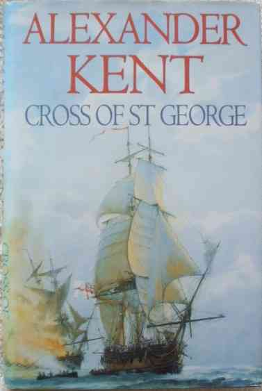 Alexander Kent CROSS OF ST GEORGE First Edition Signed