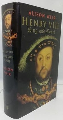 Alison Weir HENRY VIII First Edition Signed