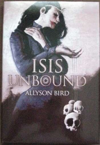 Allyson Bird ISIS UNBOUND Signed Limited Edition