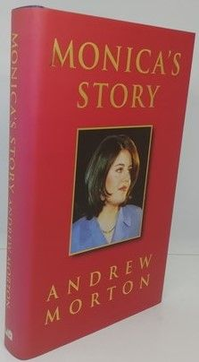 Andrew Morton MONICA'S STORY First Edition Signed by Monica Lewinsky