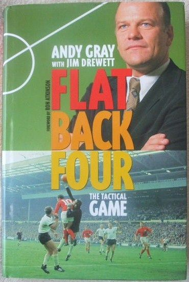 Andy Gray FLAT BACK FOUR First Edition Signed