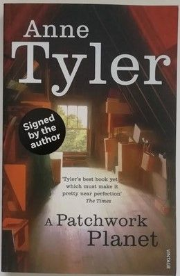 Anne Tyler A PATCHWORK PLANET Signed Paperback