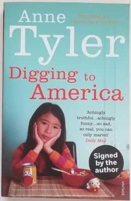 Anne Tyler DIGGING TO AMERICA Signed Paperback