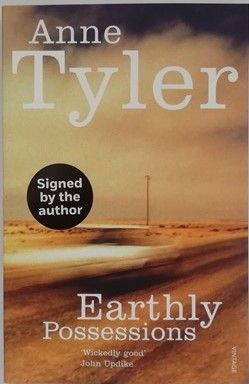 Anne Tyler EARTHLY POSSESSIONS Signed Paperback