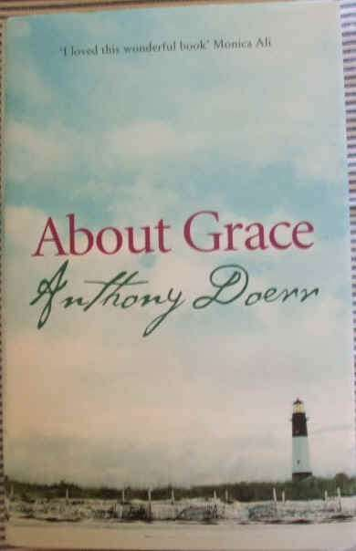 Anthony Doerr ABOUT GRACE Signed First Edition