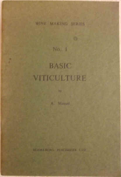 Anton Massel BASIC VITICULTURE First Edition