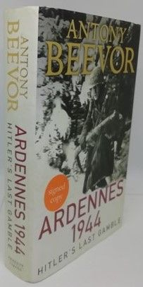 Antony Beevor ARDENNES 1944 First Edition Signed