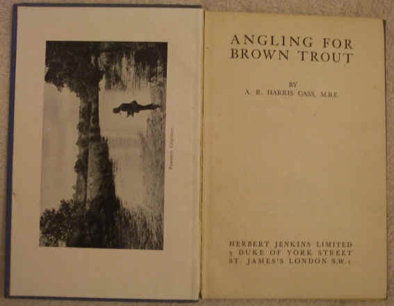 AR Harris Cass ANGLING FOR BROWN TROUT First Edition
