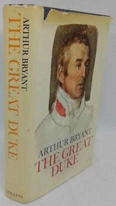 Arthur Bryant THE GREAT DUKE First Edition Signed