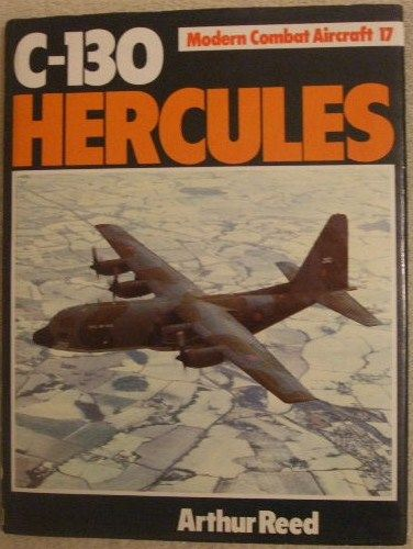 Arthur Reed C-130 HERCULES First Edition