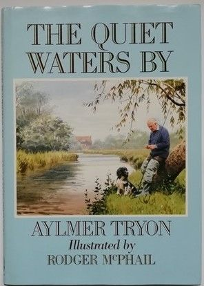 Aylmer Tryon THE QUIET WATERS BY First Edition Signed