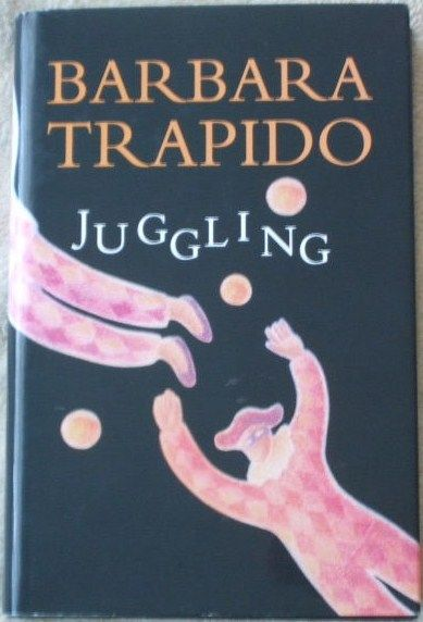 Barbara Trapido JUGGLING First Edition Signed