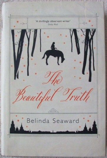 Belinda Seaward THE BEAUTIFUL TRUTH First Edition Signed