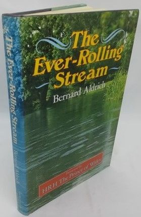 Bernard Aldrich THE EVER-ROLLING STREAM First Edition