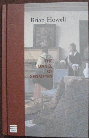 Brian Howell THE DANCE OF GEOMETRY First Edition Signed