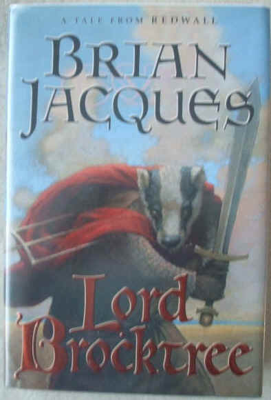 Brian Jacques LORD BROCKTREE First Edition