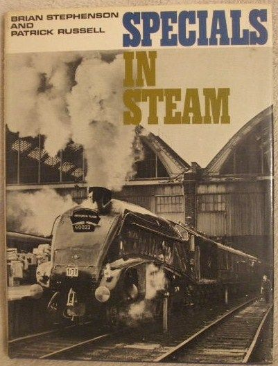 Brian Stephenson Patrick Russell SPECIALS IN STEAM Hardback