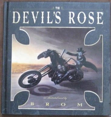 Brom THE DEVIL'S ROSE Signed Hardback