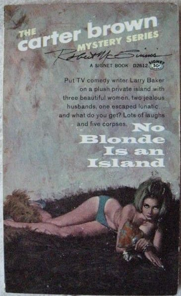 Carter Brown NO BLONDE IS AN ISLAND First Paperback Edition Signed by Robert McGinnis