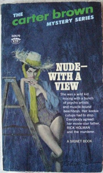 Carter Brown NUDE - WITH A VIEW First Paperback Edition Signed by Robert McGinnis
