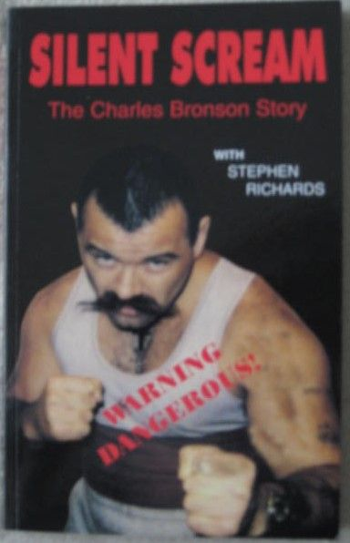 Charles Bronson Stephen Richards SILENT SCREAM Double Signed Paperback
