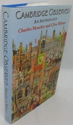 Charles Moseley Clive Wilmer CAMBRIDGE OBSERVED First Edition Double Signed