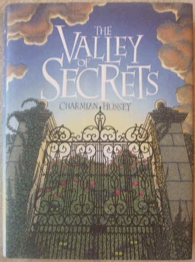 Charmian Hussey THE VALLEY OF SECRETS First Edition Signed