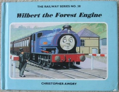 Christopher Awdry WILBERT THE FOREST ENGINE First Edition Signed