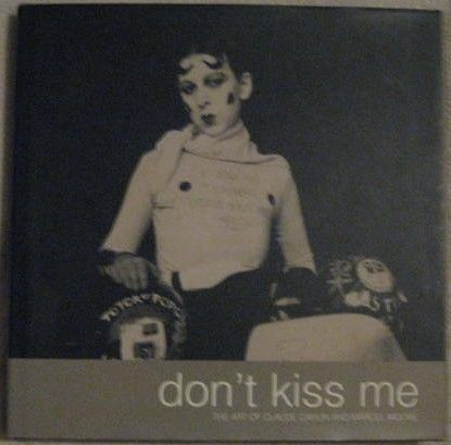 Claude Cahun Marcel Moore DON'T KISS ME First Edition