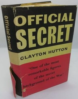 Clayton Hutton OFFICIAL SECRET First Edition Signed