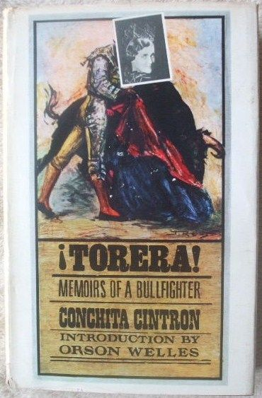 Conchita Cintron TORERA First Edition