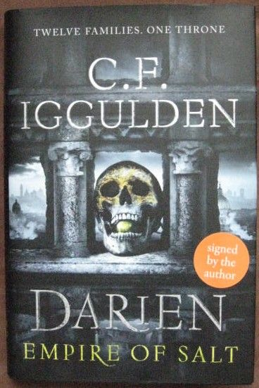 Conn Iggulden DARIEN EMPIRE OF SALT First Edition Signed