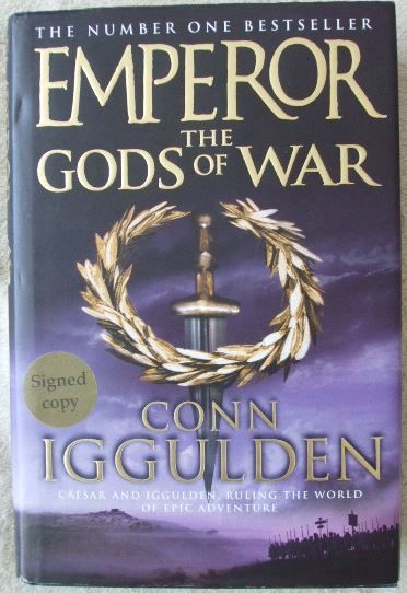 Conn Iggulden EMPEROR THE GODS OF WAR First Edition Signed