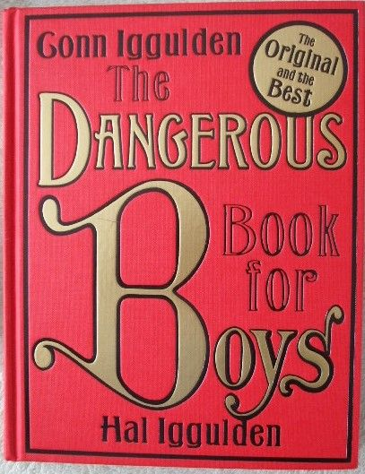 Conn Iggulden THE DANGEROUS BOOK FOR BOYS Signed Hardback