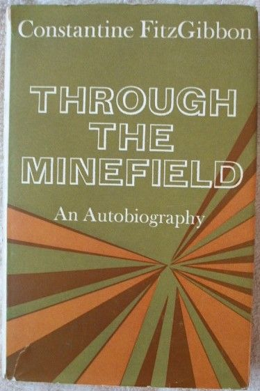 Constantine FitzGibbon THROUGH THE MINEFIELD First Edition Signed