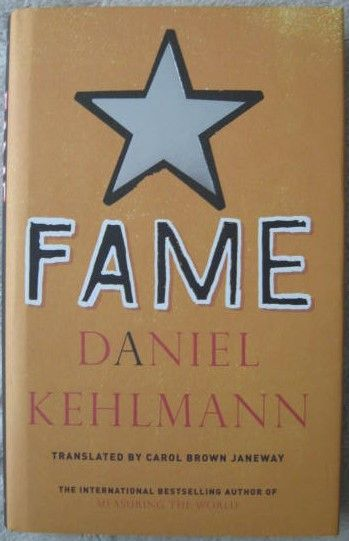 Daniel Kehlmann FAME First Edition Signed