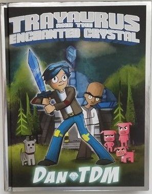 DanTDM  TRAYAURUS AND THE ENCHANTED CRYSTAL First Edition Signed