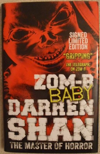 Darren Shan ZOM-B BABY Signed Limited Edition