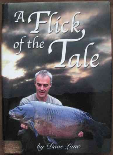 Dave Lane A FLICK OF THE TALE First Edition Signed