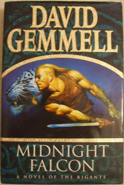 David Gemmell MIDNIGHT FALCON First Edition
