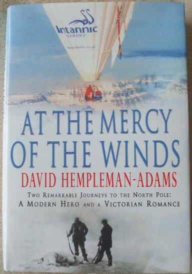 David Hempleman Adams AT THE MERCY OF THE WINDS Signed Presentation First Edition