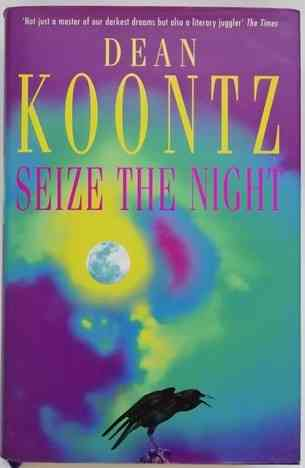 Dean Koontz SEIZE THE NIGHT First Edition Signed