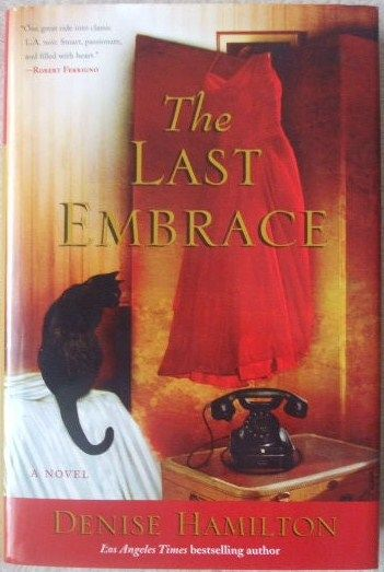 Denise Hamilton THE LAST EMBRACE First Edition Signed