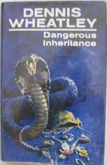 Dennis Wheatley DANGEROUS INHERITANCE First Edition Signed