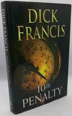 Dick Francis 10lb PENALTY First Edition Signed