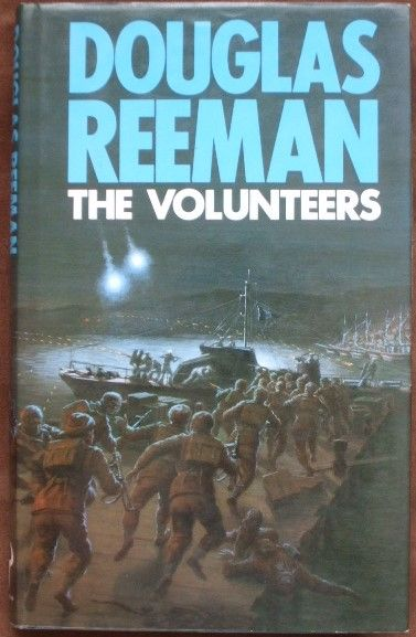 Douglas Reeman THE VOLUNTEERS First Edition Signed