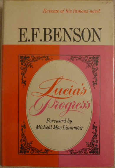 E F Benson LUCIA'S PROGRESS Hardback